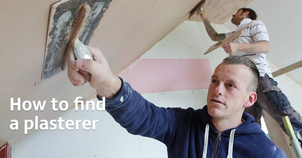 How to find a plasterer