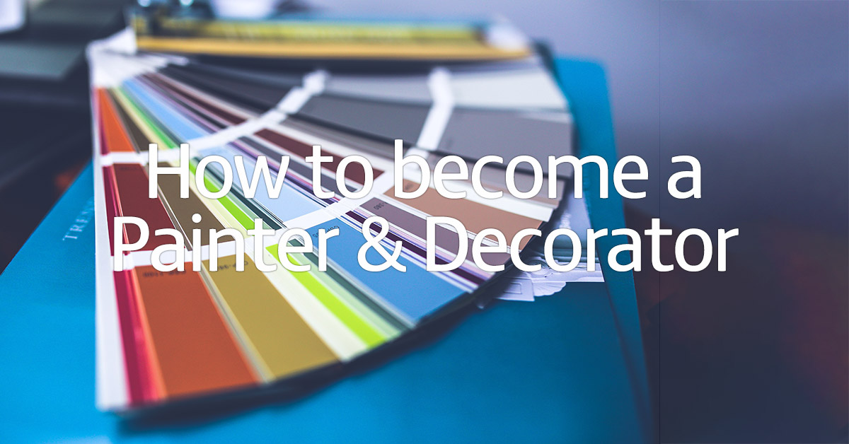 How to become a painter and decorator