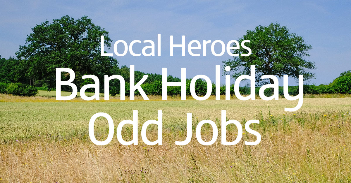 Picture of a green field with Local Heroes Bank Holiday Odd Jobs in text