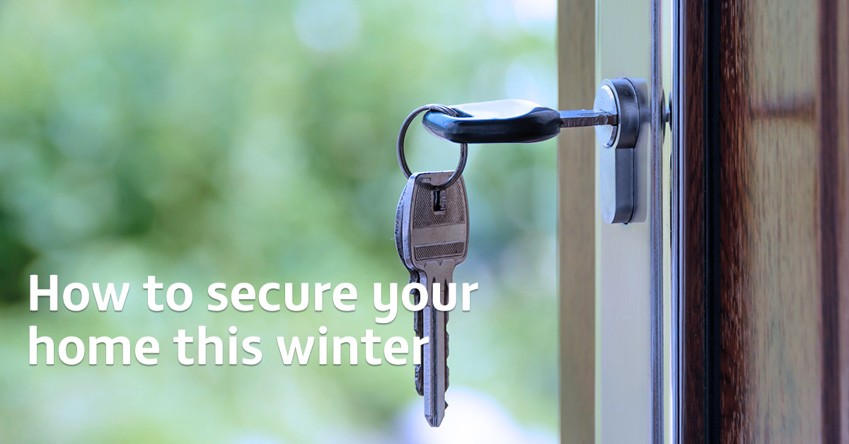 Three big tips for securing your home this winter