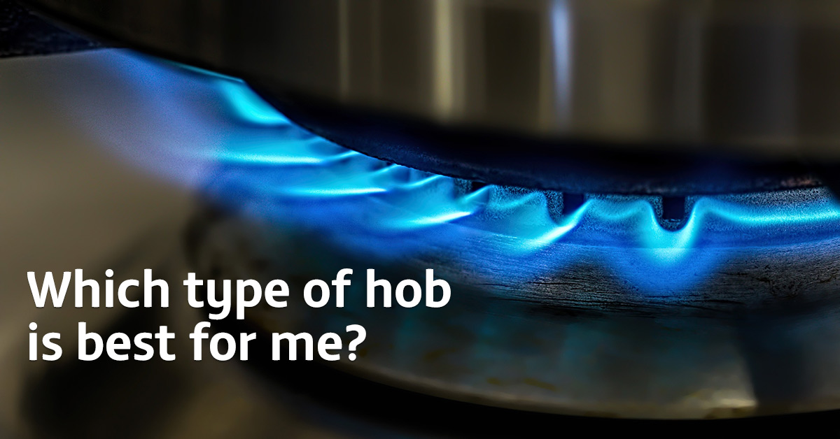 Which type of hob is best for me?